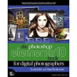 img - for The Photoshop Elements 10 Book for Digital Photographers (Voices That Matter) [Paperback] [2011] 1 Ed. Matt Kloskowski, Scott Kelby book / textbook / text book