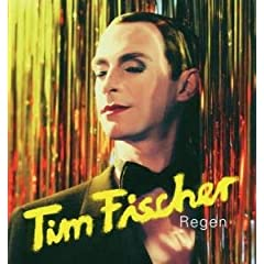 Tim Fischer Regen CD