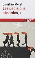 Les décisions absurdes: Sociologie des erreurs radicales et persistantes