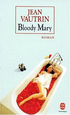 Jean Vautrin - Bloody Mary