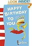 Happy Birthday to You! (Dr Seuss)