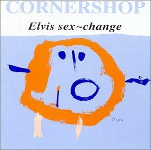 Cornershop - Elvis Sex-Change - Zortam Music