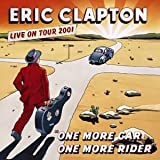 echange, troc Eric Clapton - One More Car, One More Rider