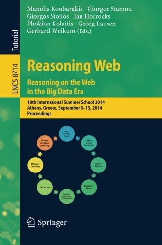 Reasoning Web. Reasoning and the Web in the Big Data Era: 10th International Summer School 2014, Athens, Greece, Septemb