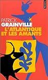 L'Atlantique et les Amants par Grainville