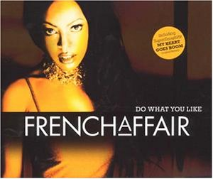 French Affair - Do What You Like - Zortam Music