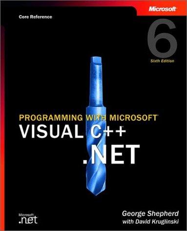 Programming with Microsoft  Visual C++  .NET, Sixth Edition (Core Reference) (Pro-Developer)