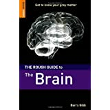 The Rough Guide to The Brain (Rough Guides Reference Titles)by Barry Gibb