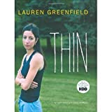 img - for Thin [Hardcover] [2006] 1St Edition Ed. Lauren Greenfield, Joan Jacobs Brumberg book / textbook / text book