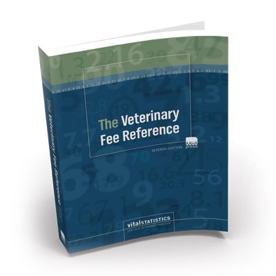 Veterinary Fee Reference, Seventh Edition, 2011