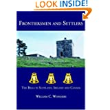 Frontiersmen and Settlers: The Bells in Scotland, Ireland and Canada