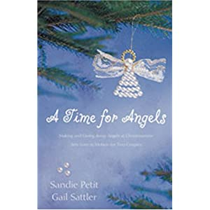 """A Time for Angels""  by Sandra Petit & Gail Sattler :Book Review"
