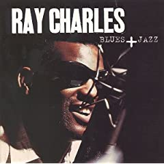 Ray Charles - Ray Blues + Jazz (Disc 1)