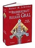Die Bruderschaft vom Heiligen Gral 01. Der Fall von Akkon