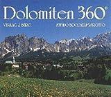 img - for Dolomiten 360 Grad. Sonderausgabe. Text und Bildlegenden in deutsch und englisch. book / textbook / text book