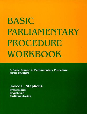 Basic Parliamentary Procedure Workbook