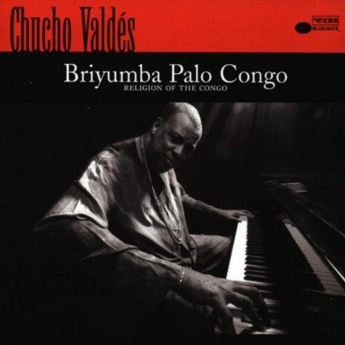 CHUCHO VALDES : BRIYUMBA PALO
