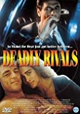 Deadly Rivals [DVD]