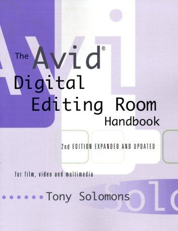 Avid Digital Editing Room Handbook