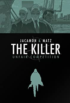 The Killer Volume 4: Unfair Competition online