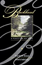 Buckhead: A Place For All Time by Susan Kessler-Barnard