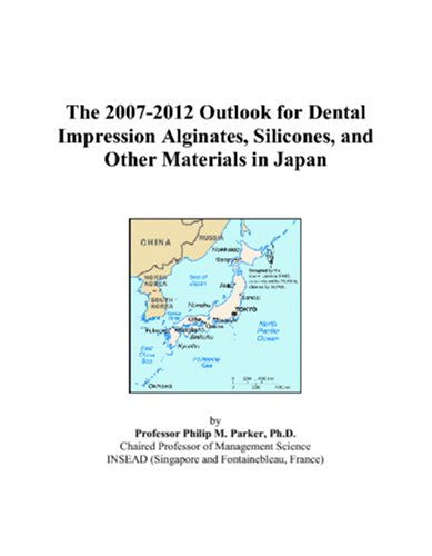 The 2007-2012 Outlook for Dental Impression Alginates, Silicones, and Other Materials in Japan