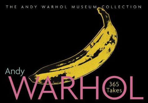Andy Warhol: 365 Takes ISBN-13 9780810943292
