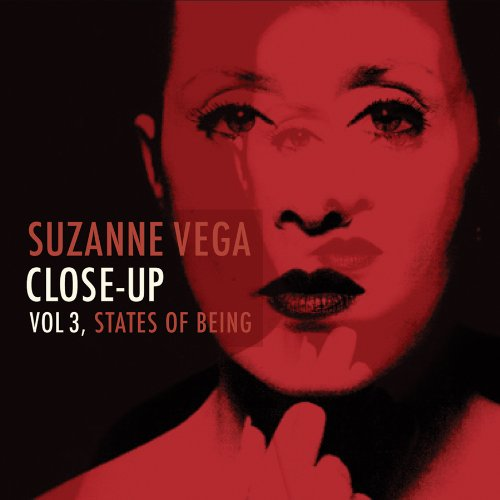 Suzanne Vega - Close-Up, Volume 3 States Of Being - Zortam Music