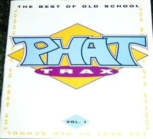 Various - Phat Trax - The Best Of Old School Vol. 3