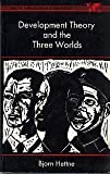 img - for Development Theory and the Three Worlds (Longman Development Studies) book / textbook / text book