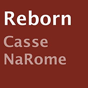 Reborn | [Casse NaRome]