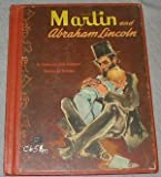 Martin and Abraham Lincoln,: Based on a true incident