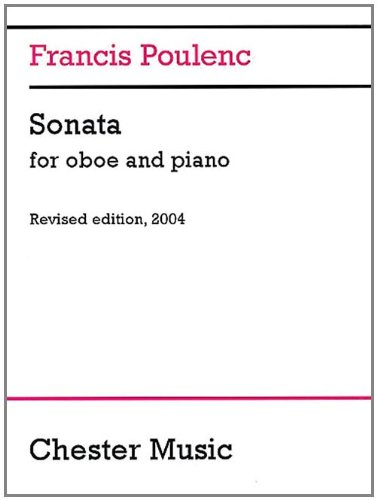Francis Poulenc: Sonata for Oboe and Piano (Revised 2004)