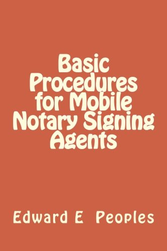 Basic Procedures For Mobile Notary Signing Agents