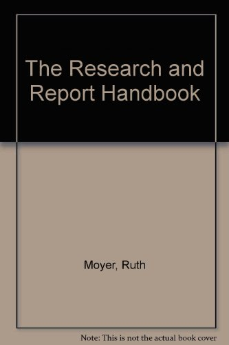The Research and Report Handbook