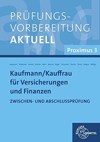 prufungsvorbereitung-aktuell-kaufmann-frau-fur-versicherungen-und-finanzen-proximus-3