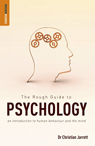 The Rough Guide to Psychology: An Introduction to Human Behaviour and the Mind (Rough Guides)