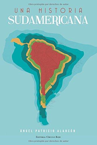 Una historia Sudamericana