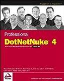 img - for Professional DotNetNuke 4: Open Source Web Application Framework for ASP.NET 2.0 by Shaun Walker (2006-09-16) book / textbook / text book