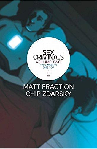 Sex Criminals, Vol. 2: Two Worlds, One Cop - Matt Fraction