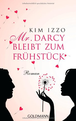 Kim Izzo: Mr Darcy bleibt zum Frühstück