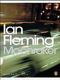 Ian Fleming Moonraker (Penguin Modern Classics)