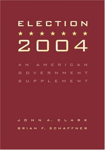 Election 2004: An American Government Supplement