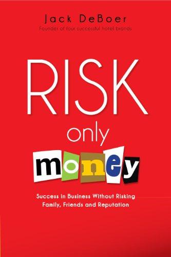 Risk Only Money