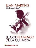 FABER - Guitare-méthodes - Martin Juan - Arte Flamenco, El + Cd