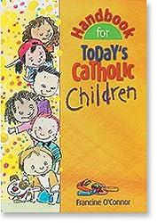 Hndbk For Todays Cath Children