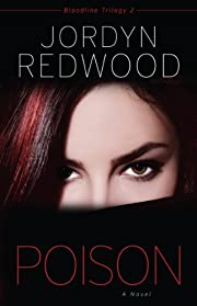 Poison (Bloodline Trilogy)
