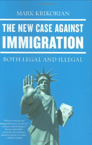 The New Case Against Immigration: Both Legal and Illegal