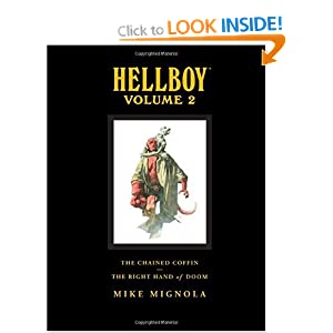 "Hellboy Library Edition Volume 2: The Chained Coffin, The Right Hand of Doom, and Others: ""The Chained Coffin"", ""The Right Hand of Doom"", and Others v. 2"