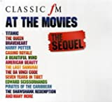Various Artists Classic FM At The Movies - The Sequel
